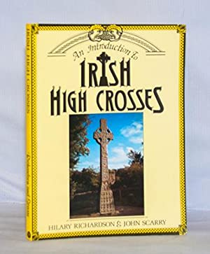 An Introduction to Irish High Crosses: Richardson, Hilary &
