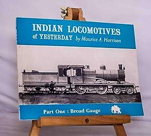 Indian Locomotives of Yesterday (India, Bangla Desh: Harrison, M. A.