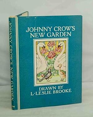 Johnny Crow's New Garden: L. Leslie Brook