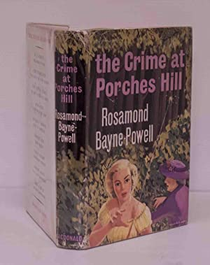 The Crime at Porches Hill
