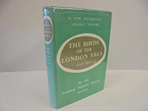 The New Naturalist: The Birds of the London Area Since 1900