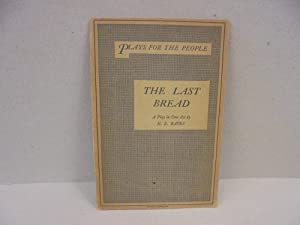 The Last Bread: A Play in One Act