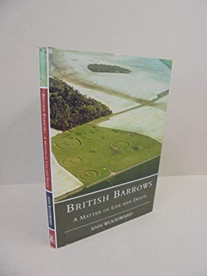 British Barrows: A Matter of Life and Death