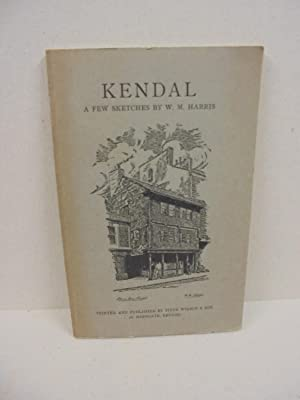 Kendal: A Few Sketches