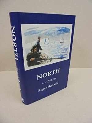 North: a novel