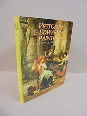 Victorian & Edwardian Paintings in the Lady Lever Art Gallery: Volume 1