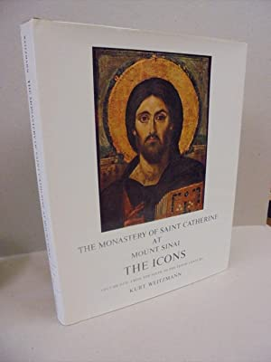 The Monastery of Saint Catherine at Mount Sinai: The Icons: Volume One: From the Sixth to the Ten...
