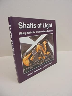 Shafts of Light: Mining Art in the Great Northern Coalfield