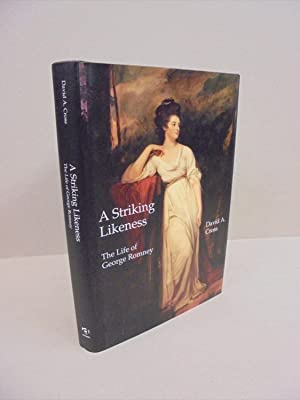 A Striking Likeness: The Life of George Romney