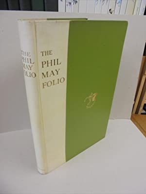 The Phil May Folio of Caricature Drawings and Sketches in Line Block, Half-Tone and Photogravure
