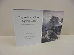 The Artists of the Alpine Club: A Biographical Dictionary