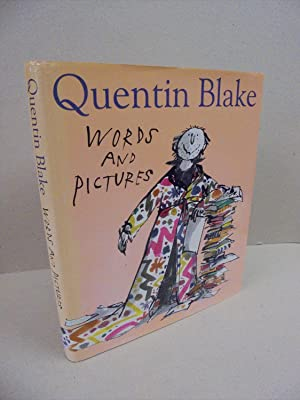 Quentin Blake: Words and Pictures