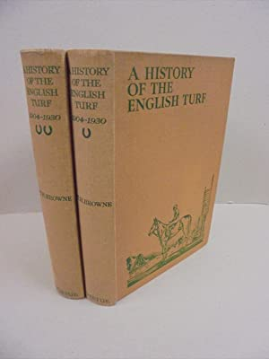 History of the English Turf 1904-1930 (Two: Browne, Captain T.