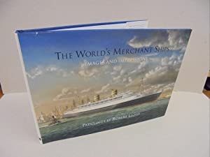 The World's Merchant Ships: Images and Impressions