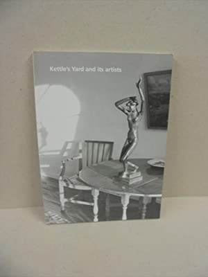 Kettle's Yard and its artists: an anthology