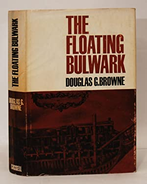The Floating Bulwark, The Story of the: Browne, Douglas G.
