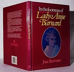 In the Footsteps of Lady Anne Barnard.: Burman, Jose.: