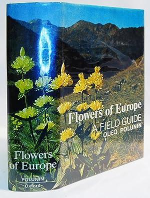 Flowers of Europe, A Field Guide.: Polunin, Oleg: