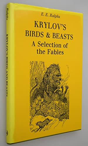 Krylov's birds & beasts : a selection: Ralphs, E. E.