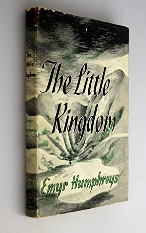 The Little Kingdom. [ Flat Signed By Author