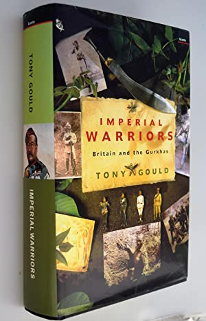 Imperial warriors : Britain and the Gurkhas