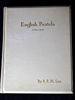 English pastels 1750-1830 [ One of a Ltd Edition of Only 750 Copies ]