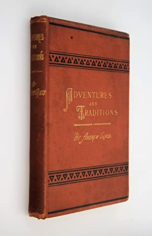 Adventures and Traditions [ AUTHOR SIGNED COPY }