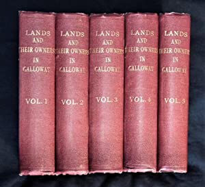 History of the Lands and their owners in Galloway. Illustrated by woodcuts of notable places and ...