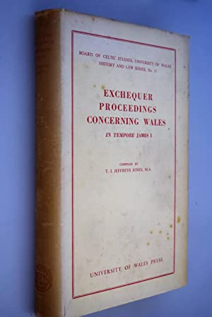 Exchequer proceedings concerning Wales in tempore James I : abstracts of bills and answers and in...