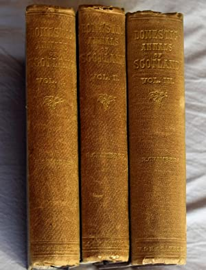 Domestic Annals of Scotland from the Reformation to the Revolution [ 3 Volume Set ]