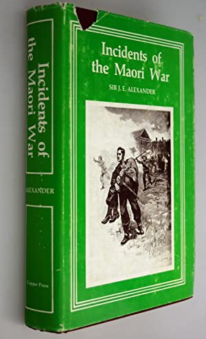 Incidents of the Maori War. New Zealand. In 1860-61