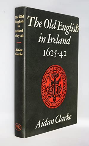 The old English in Ireland, 1625-42