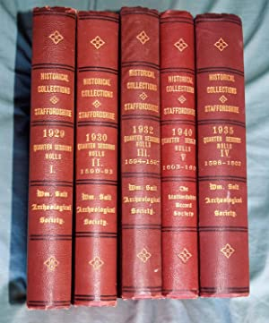 Collections for a history of Staffordshire , 1929, 1930, 1932, 1935 & 1940. Volumes 1-5