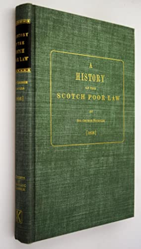 A history of the Scotch Poor Law