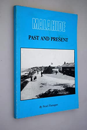 Malahide past and Present [ Signed Copy ]