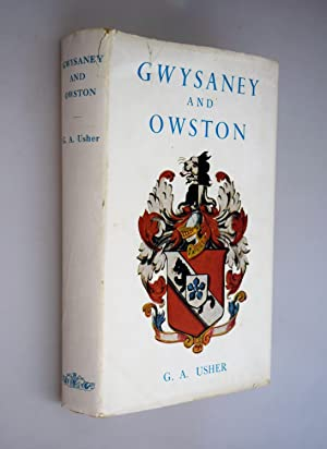 Gwysaney and Owston : a history of the family of Davies-Cooke of Gwysaney, Flintshhire and Owston...