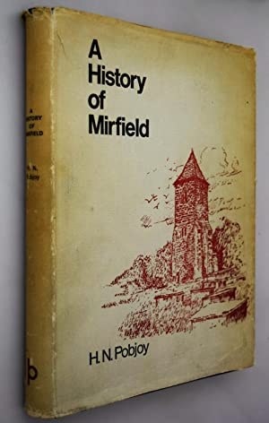 A History of Mirfield : a West Riding Town