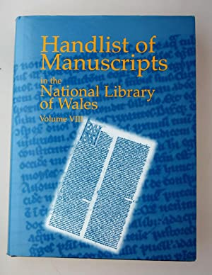 Handlist of manuscripts in the National Library of Wales. Vol.VIII