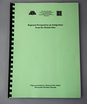 Regional perspectives on emigration from the British Isles : papers presented at a research day s...