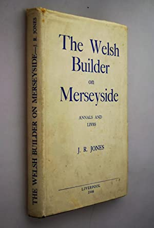 The Welsh builder on Merseyside : annals and Lives { SIGNED COPY IN DUST JACKET }