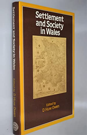 Settlement and society in Wales { Signed Dedicated Copy ]