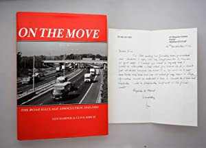On the move : the Road Haulage Association, 1945-1994 { Letter from Len Harper Enclosed } [ Ltd E...