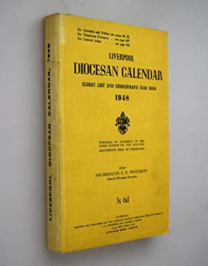 Liverpool Diocesan Year Book and Clergy List. 1948, etc. { the Revised Lectionary of 1922 and Ame...
