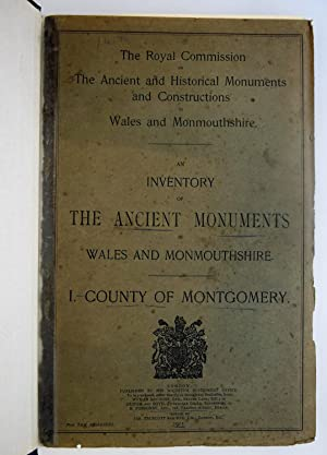 An inventory of the ancient monuments in Wales and Monmouthshire : the Royal Commission on the An...
