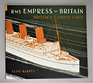 RMS Empress of Britain : Britain's finest liner