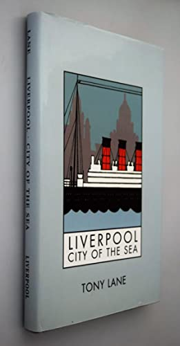 Liverpool : city of the Sea
