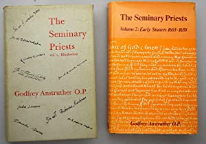 The seminary priests : a dictionary of the secular clergy of England and Wales, 1558-1850. Vol. 1...