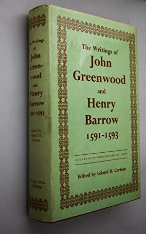 The writings of John Greenwood : together with the joint writings of Henry Barrow and John Greenwood