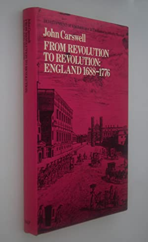 From revolution to revolution : England 1688-1776