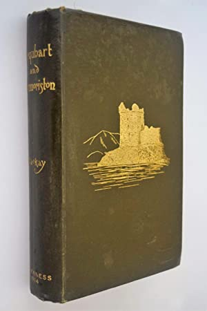 Urquhart and Glenmoriston : olden times in a Highland Parish { Author's Signed Dedication to Half...
